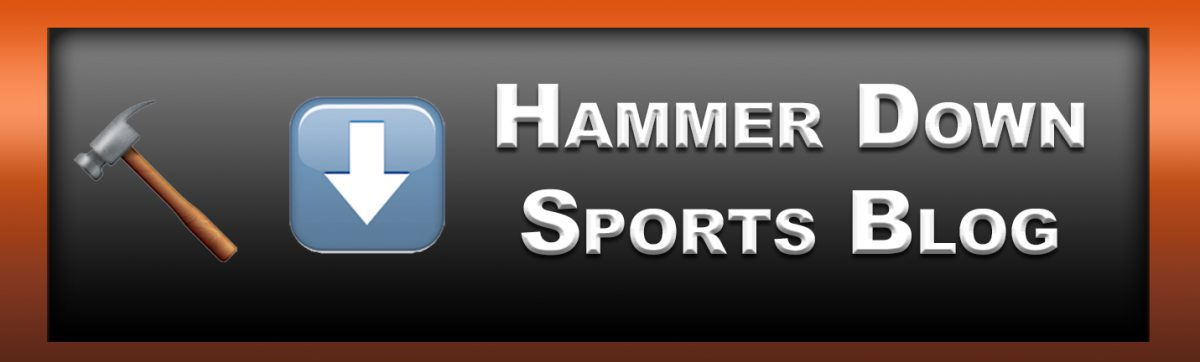Hammer Down Sports Blog
